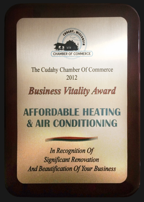 The Cudahy Chamber of Commerce recognizes Affordable Heating & Air Conditioning with the Business Vitality Award in 2012
